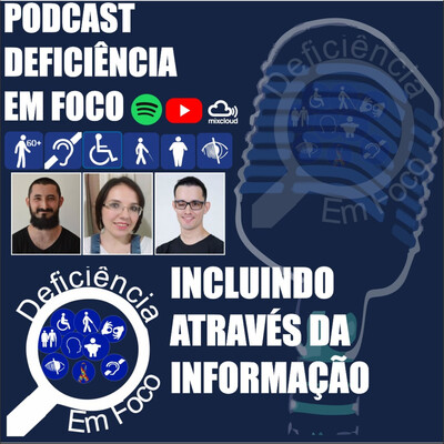 Podcast Deficiência em Foco