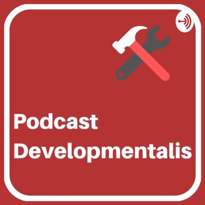 Podcast Developmentalis