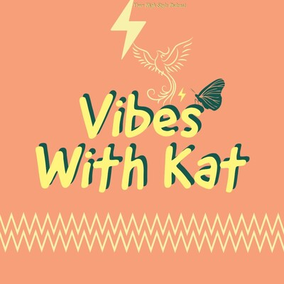 Vibes With Kat