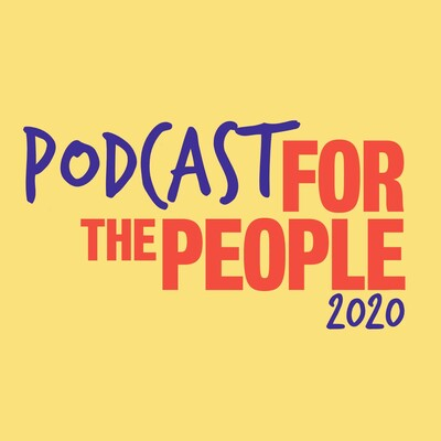 Podcast for the People 2020