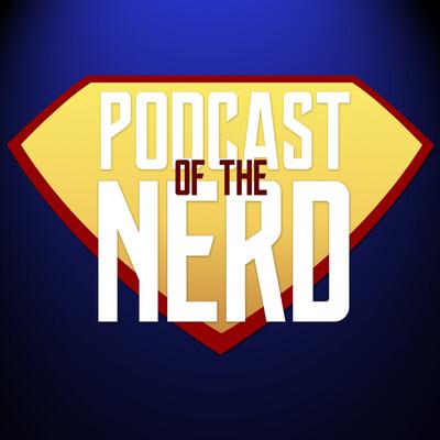 Podcast of the Nerd