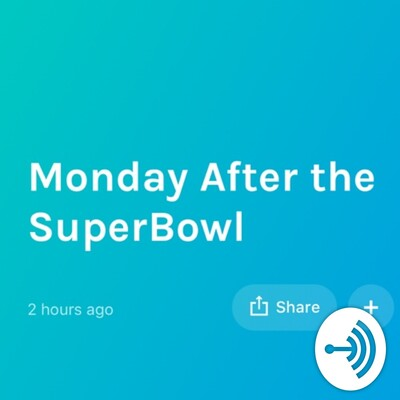 Monday After the Super Bowl