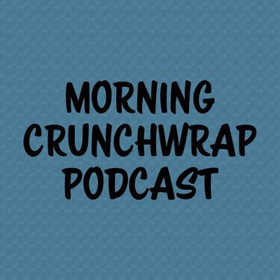 Morning Crunchwrap