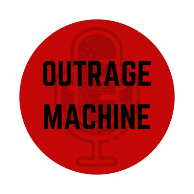 Outrage Machine