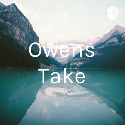 Owens Take