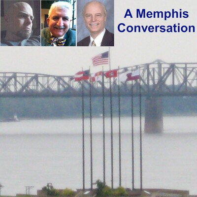 Podcast – A Memphis Conversation