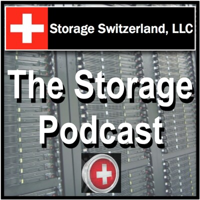 Podcast – StorageSwiss.com – The Home of Storage Switzerland
