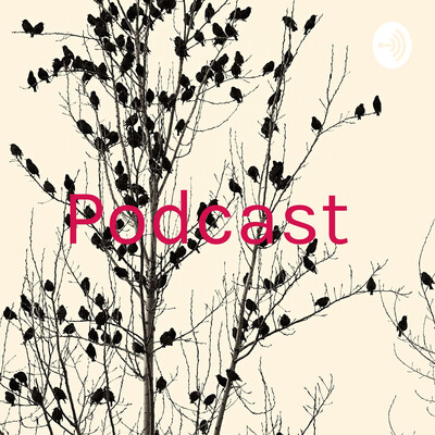 Podcast ?