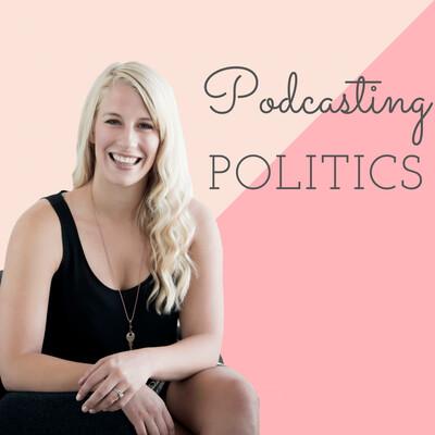 Podcasting Politics