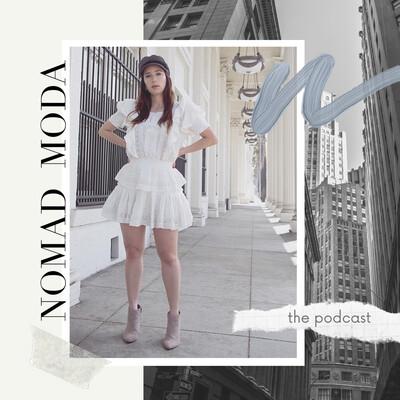 Nomad Moda The Podcast
