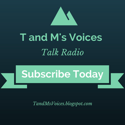 T and M's Voices