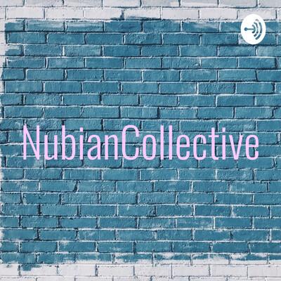 NubianCollective