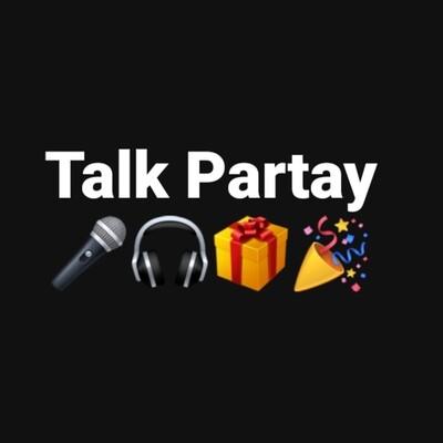 Talk Partay Podcast