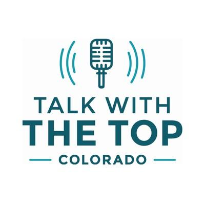 Talk With The Top: Colorado