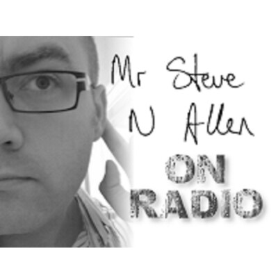 Mr Steve N Allen on the Radio