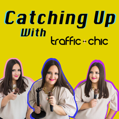 Catching Up with TRAFFIC CHIC