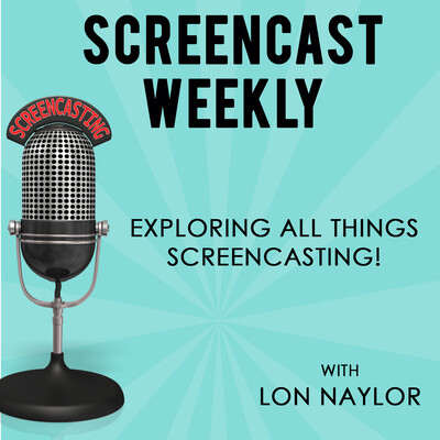 Screencast Weekly