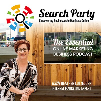 Search Party: The Essential Online Marketing Podcast with Heather Lutze