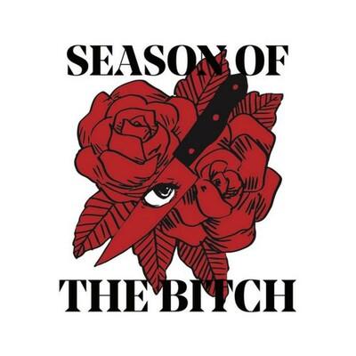 Season of the Bitch