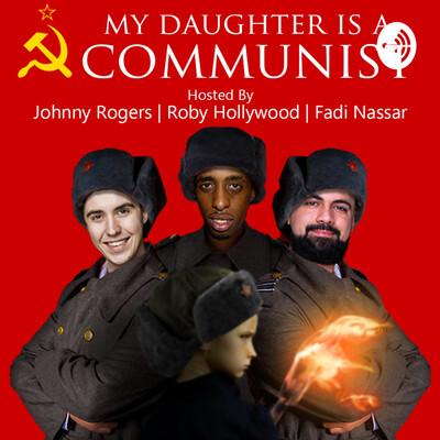 My Daughter Is A Communist