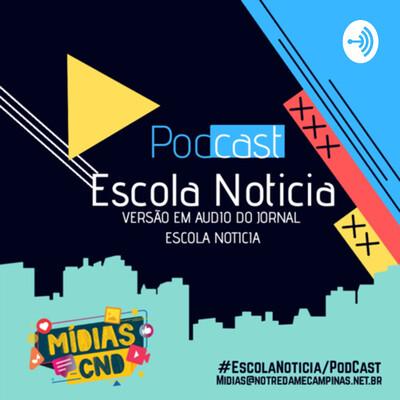 Mídias CND - Podcast Escola-Notícia