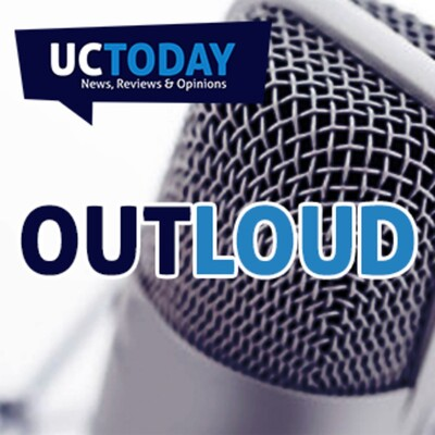 UC Today - Out Loud