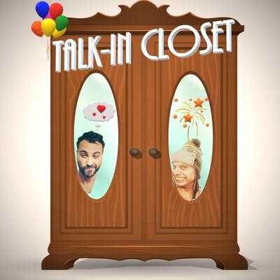 Talk-in Closet