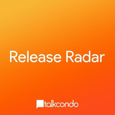 TalkCondo Release Radar