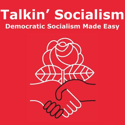 Talkin' Socialism
