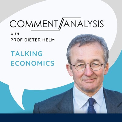 Talking Economics: Prof Dieter Helm