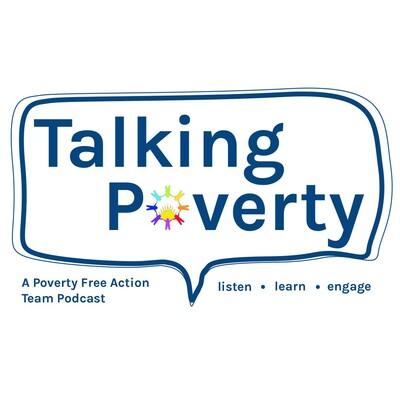 Talking Poverty