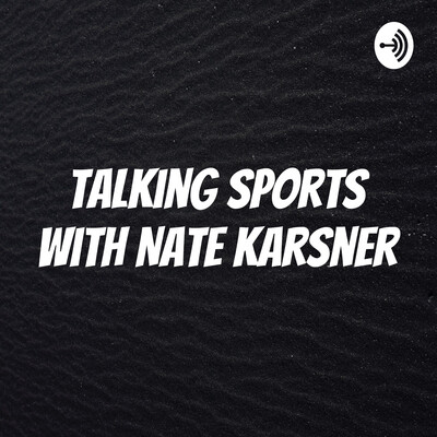 Talking Sports with Nate Karsner
