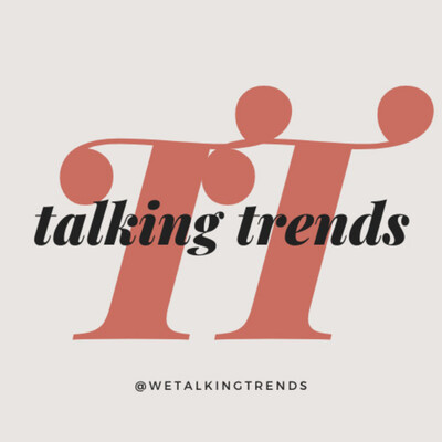 Talking Trends Audio Podcast