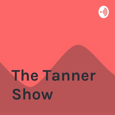 The Tanner Show