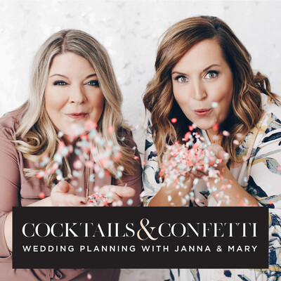 Cocktails and Confetti | Wedding Planning Podcast