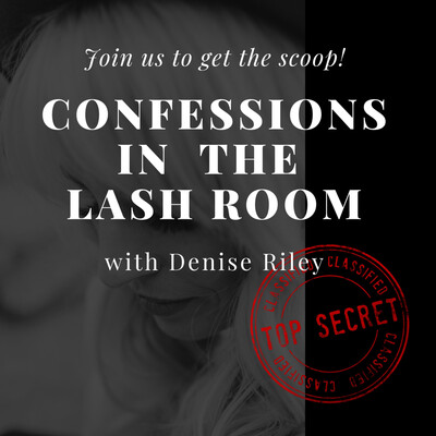 Confessions in the Lash Room