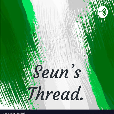Seun's Thread.