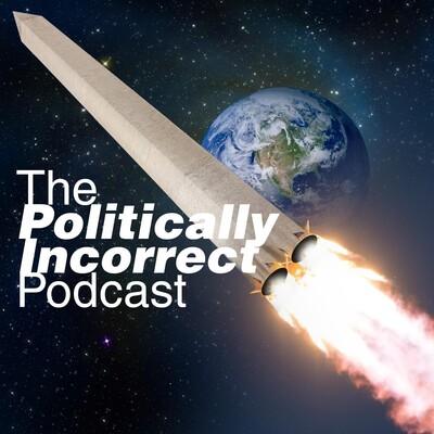 Politcally Incorrect Politics