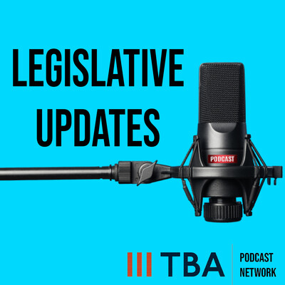 TBA Legislative Updates