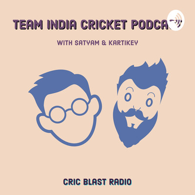 Team India Cricket Podcast