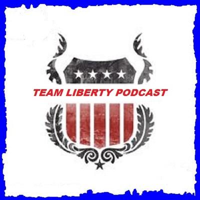 Team Liberty Podcast