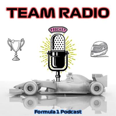 Team Radio   F1 Podcast