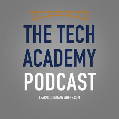 The Tech Academy Podcast