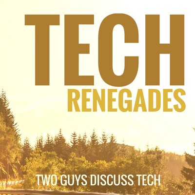 Tech Renegades Podcast