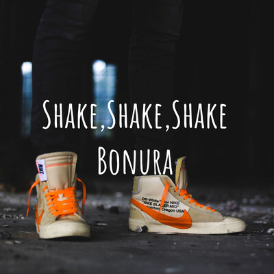 Shake,Shake,Shake Bonura
