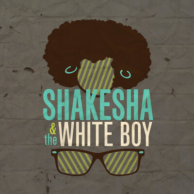 Shakesha and the White Boy