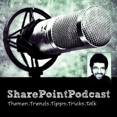 SharePointPodcast - Der Modern Workplace Podcast