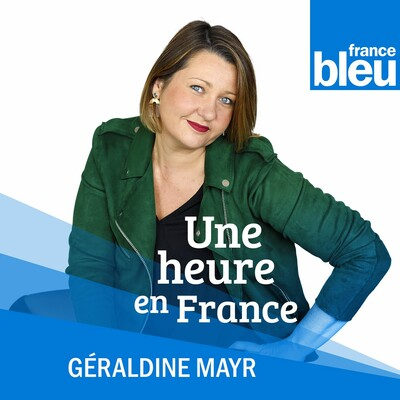 Une heure en France France Bleu