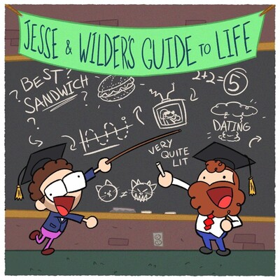 Jesse & Wilder's Guide to Life