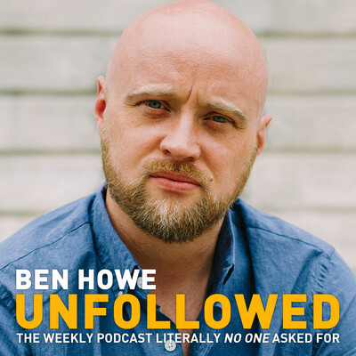 Unfollowed - Ben Howe